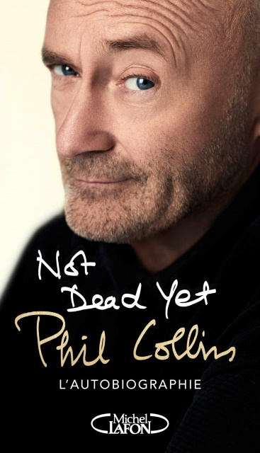 Phil Collins > Not Dead Yet